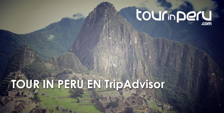 Descubre TOUR IN PERU en TripAdvisor y viaja de vacaciones en el 2017