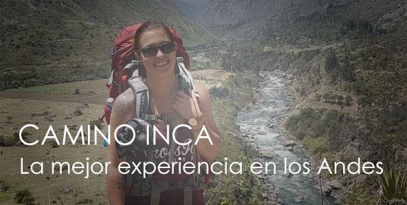 CAMINO INCA con TOUR IN PERU, la mejor experiencia en los Andes del imperio