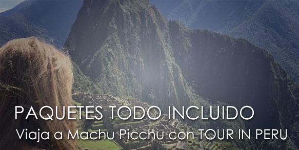 PAQUETES a MACHU PICCHU TODO INCLUIDO: una experiencia completamente satisfactoria en el santuario Inca
