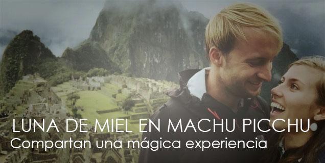 Machu Picchu en Pareja: Una Mágica Luna de Miel en la Maravilla del Mundo